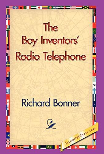 9781421830049: The Boy Inventors' Radio Telephone