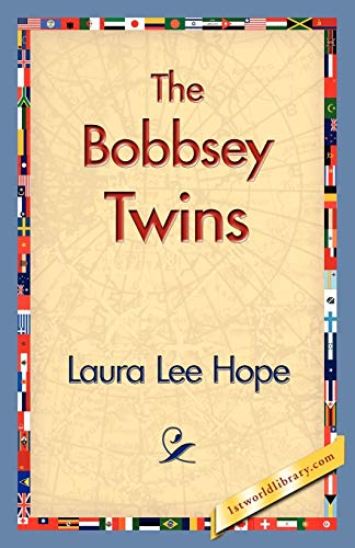 The Bobbsey Twins: Hope, Laura Lee