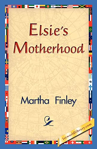 9781421830957: Elsie's Motherhood