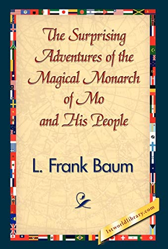 9781421832814: The Surprising Adventures of the Magical Monarch of Mo and His People