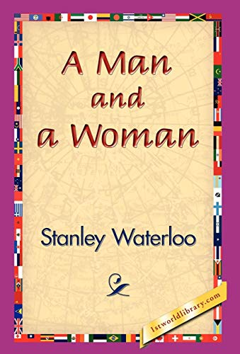 A Man and a Woman: Stanley Waterloo