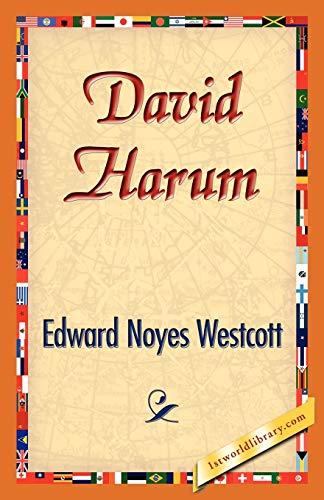 David Harum: Edward Noyes Westcott