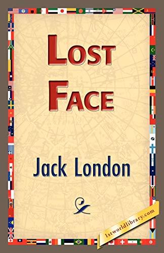 Lost Face: Jack London