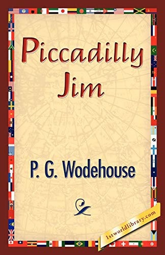 Piccadilly Jim: P. G. Wodehouse