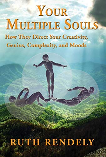 9781421837253: Your Multiple Souls - How They Direct Your Creativity, Genius, Complexity, and Moods