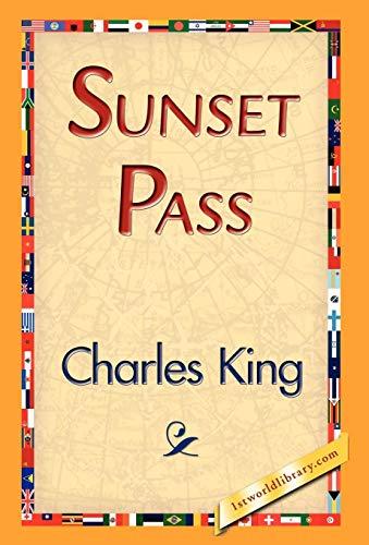 Sunset Pass: Charles King