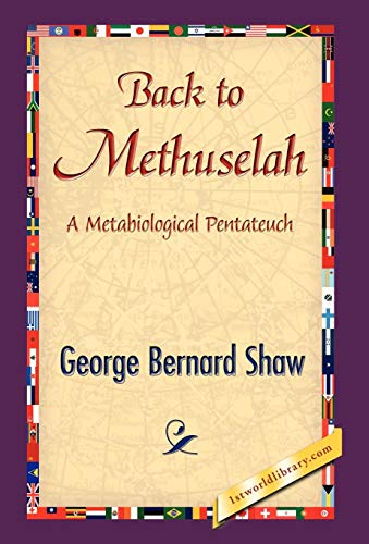9781421838557: Back to Methuselah