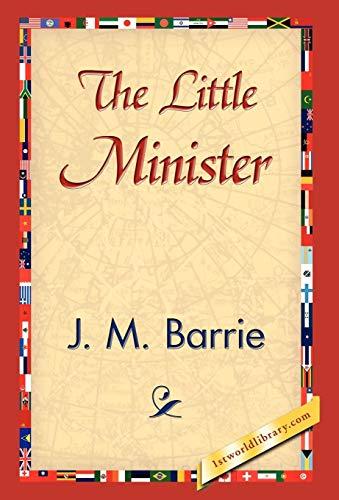 The Little Minister: James Matthew Barrie