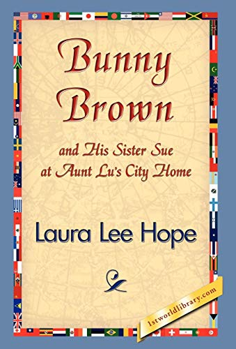 9781421838861: Bunny Brown and His Sister Sue at Aunt Lu's City Home (Bunny Brown and His Sister Sue (Hardcover))