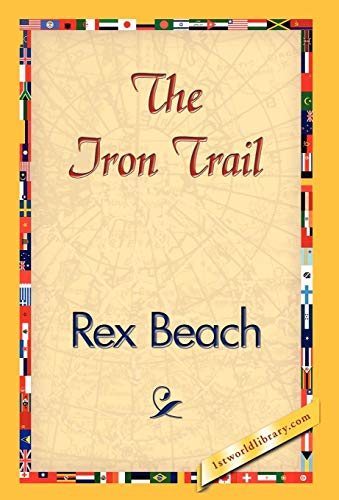 9781421839059: The Iron Trail