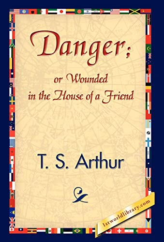 9781421839103: Danger; Or Wounded in the House of a Friend