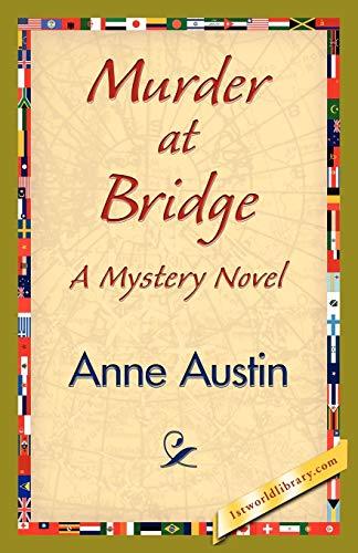 Murder at Bridge: Anne Austin