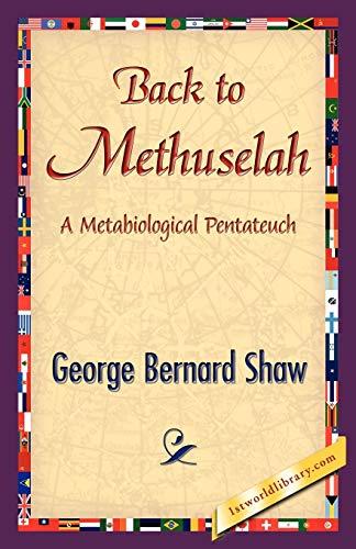 9781421839554: Back to Methuselah
