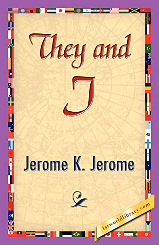 They and I: Jerome K. Jerome, K. Jerome; Jerome, Jerome K.