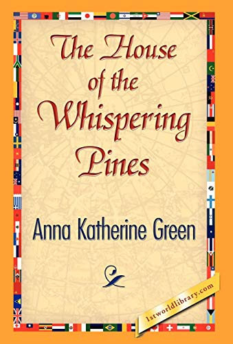 9781421841243: The House of the Whispering Pines