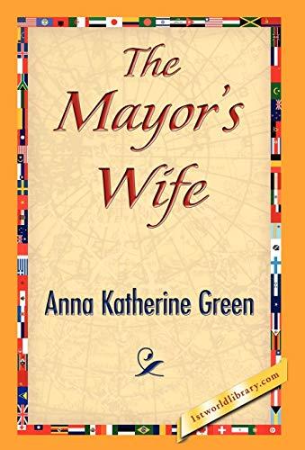 9781421841250: The Mayor's Wife