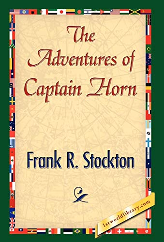 The Adventures of Captain Horn: Frank R. Stockton