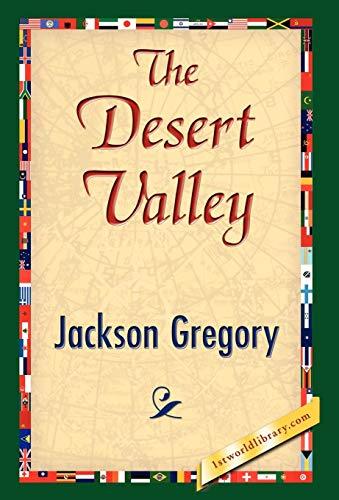 The Desert Valley: Jackson Gregory