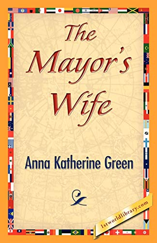 9781421842233: The Mayor's Wife