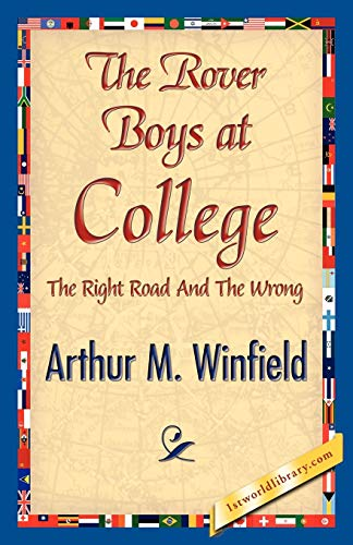 9781421842295: The Rover Boys at College, or, the Right Road and the Wrong