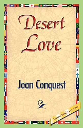 Desert Love: Joan Conquest