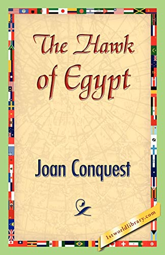 The Hawk of Egypt: Joan Conquest