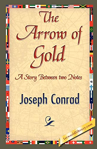 The Arrow of Gold: Joseph Conrad