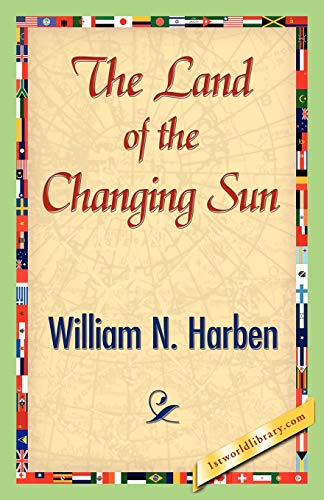 9781421843186: The Land of the Changing Sun