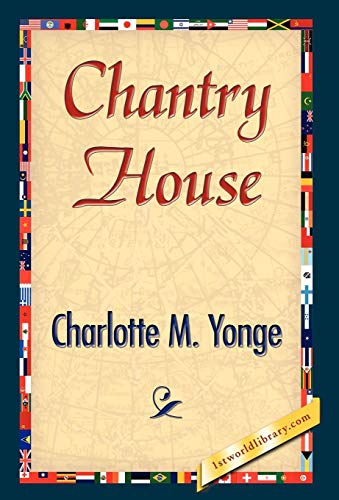 Chantry House (9781421844282) by M. Yonge Charlotte M. Yonge; Charlotte M. Yonge