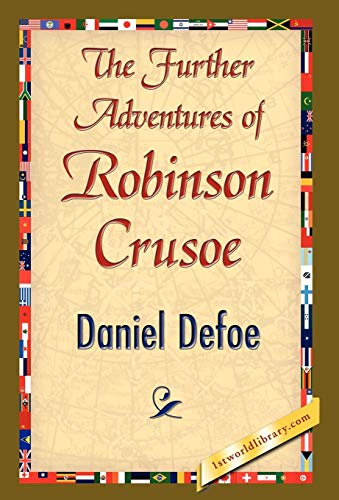 9781421844350: The Further Adventures of Robinson Crusoe