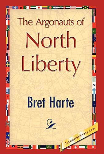 9781421847030: The Argonauts of North Liberty