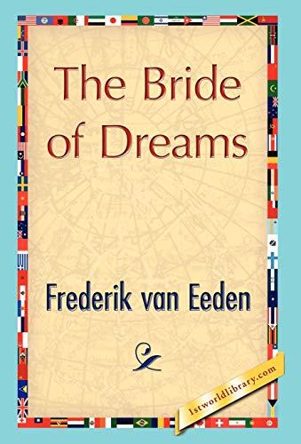 9781421847283: The Bride of Dreams