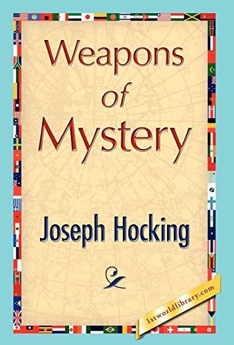 Weapons of Mystery: Joseph Hocking