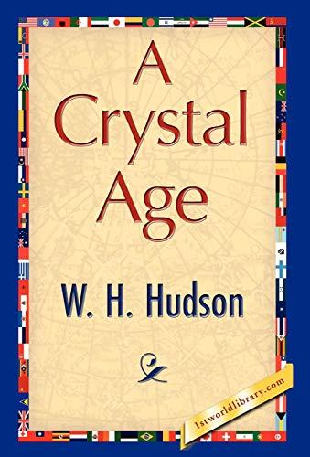 9781421847665: A Crystal Age