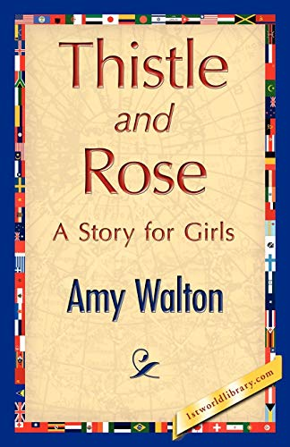 Thistle and Rose: Amy Walton