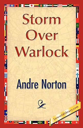 Storm Over Warlock: Andre Norton