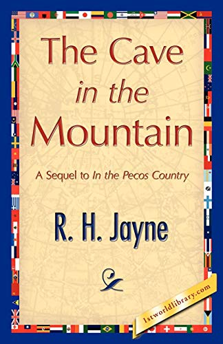 The Cave in the Mountain: R. H. Jayne