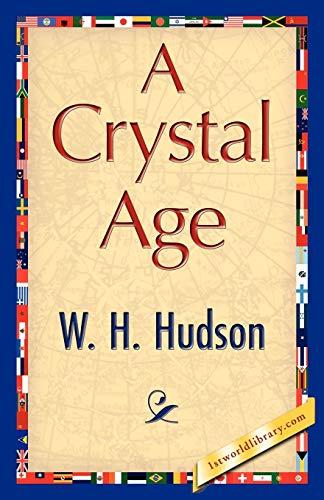 9781421848631: A Crystal Age