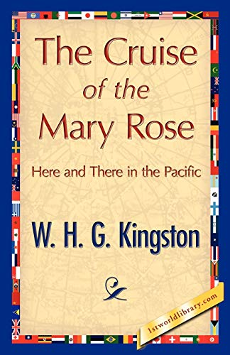 9781421848716: The Cruise of the Mary Rose