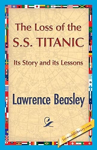 9781421849911: The Loss of the SS. Titanic