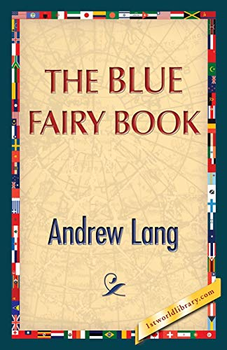 The Blue Fairy Book: Andrew Lang