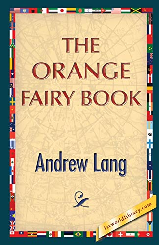 The Orange Fairy Book: Andrew Lang