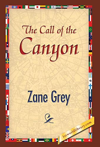 9781421851174: The Call of the Canyon