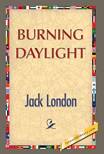9781421851365: Burning Daylight