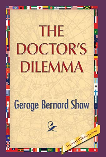9781421851525: The Doctor's Dilemma
