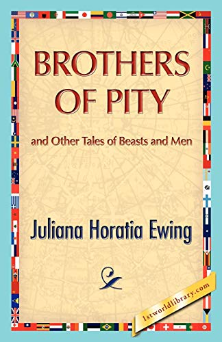 9781421888576: Brothers of Pity and Other Tales of Beasts and Men