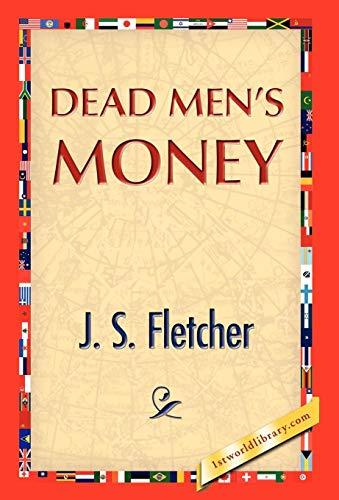 9781421889498: Dead Men's Money