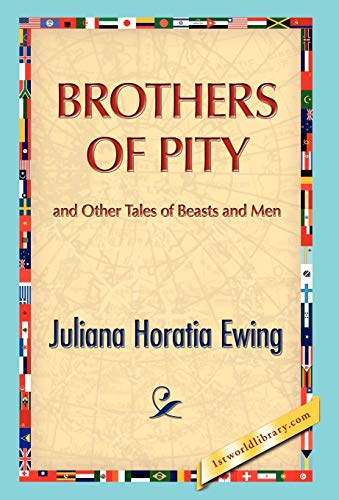9781421889566: Brothers of Pity and Other Tales of Beasts and Men