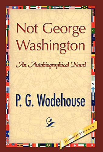 9781421889658: Not George Washington