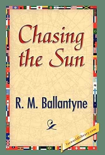 Chasing the Sun: R. M. Ballantyne